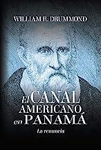 EL CANAL AMERICANO EN PANAMÁ: LA RENUNCIA (Spanish Edition)