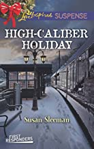 High-Caliber Holiday (First Responders Book 3)