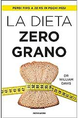 La dieta zero grano Formato Kindle