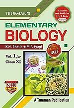 Trueman's Elementary Biology, Volume - 1 for Class 11 (Examination 2020-2021)