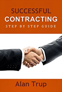 Successful Contracting: Step By Step Guide (English Edition)