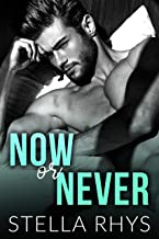 Now Or Never (Irresistible Book 5)