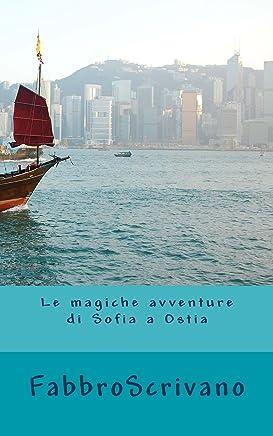 Le magiche avventure di Sofia a Ostia