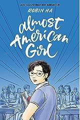 Almost American Girl: An Illustrated Memoir Paperback