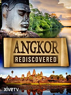 Angkor Rediscovered
