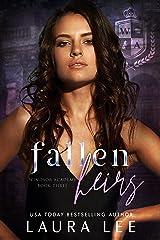 Fallen Heirs : A Dark High School Bully Romance (Windsor Academy Book 3) Kindle Edition