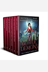 Better Demons: The Complete Boxed Set (Books 1 - 6) Kindle Edition