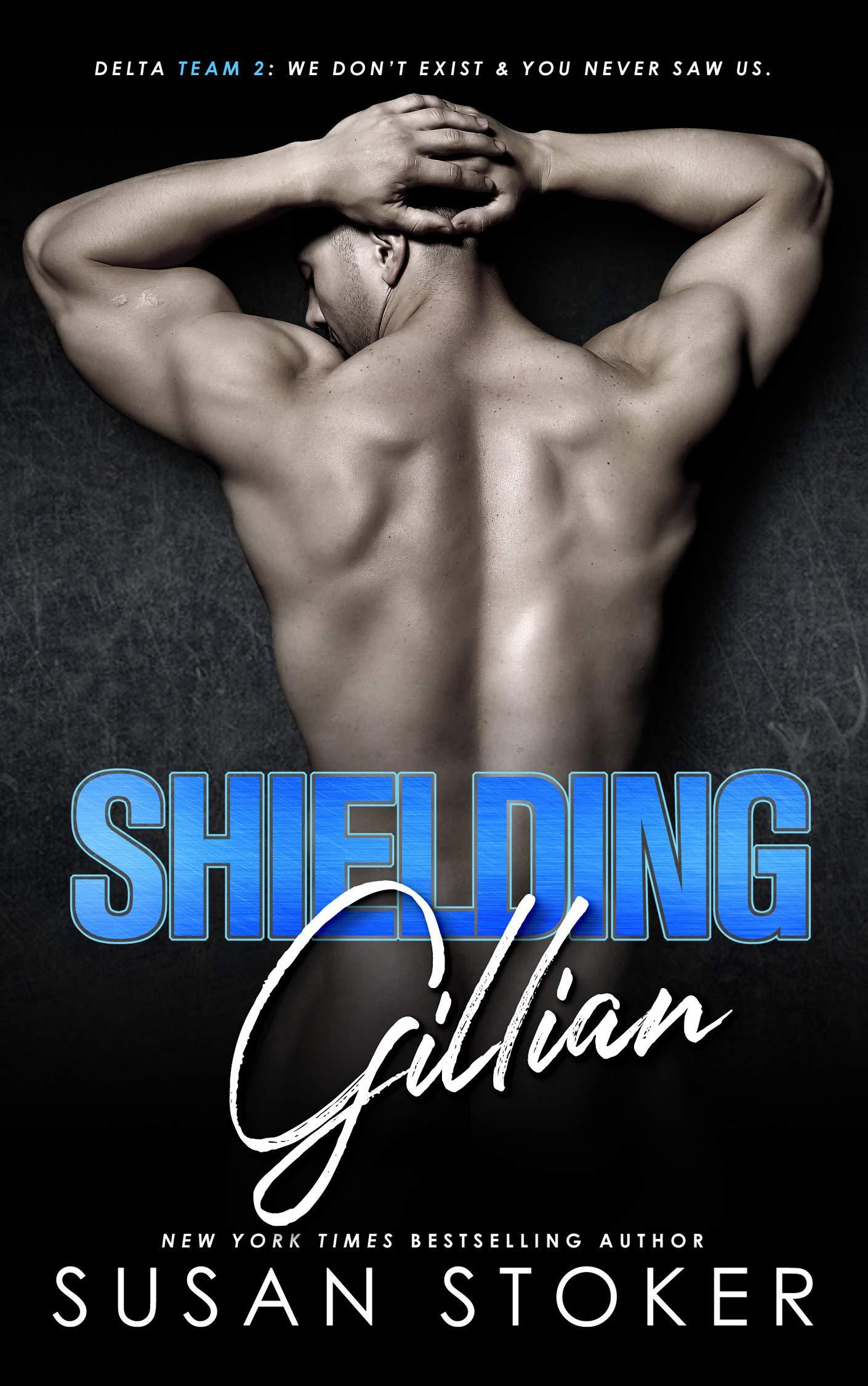 Shielding Gillian (Delta Team Two Book 1)