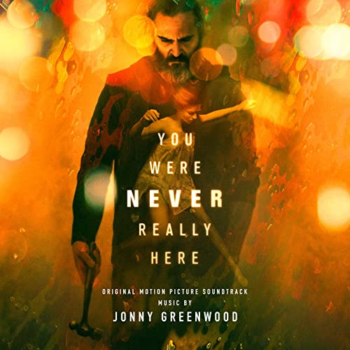 Image result for you were never really here soundtrack