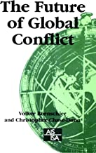 The Future of Global Conflict (SAGE Studies in International Sociology Book 49)