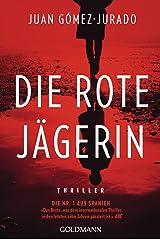Die rote Jägerin: Thriller (German Edition) Formato Kindle