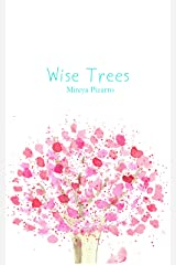 Wise Trees: Hand Painted Trees for a Curious Mind Kindle Edition