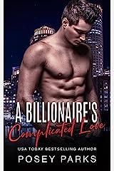 A Billionaire's Complicated Love Kindle Edition