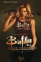 Buffy contre les vampires (Saison 8) T01: Un long retour au bercail (Buffy contre les vampires Saison 8 t. 1) (French Edition)
