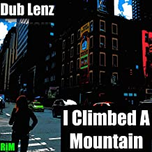 I Climbed a Mountain
