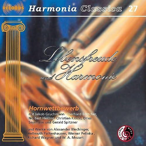 Lebensfreude und Harmonie / Harmonia Classica 27