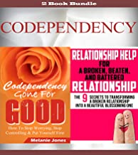 Codependency: Codependency Gone For Good & Relationship Help (Codependency, Codependency for dummies, Codependency no more, Codependency and the power of detachment, Codependency anonymous Book 1)