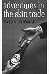 Adventures in the Skin Trade Kindle Edition