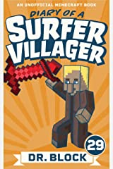 Diary of a Surfer Villager: Book 29: (an unofficial Minecraft book) Kindle Edition