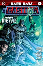 Dark Days The Casting #1 Batman/Justice League Prelude to Metal Cover A Jim Lee & Scott Williams Foil-Stamped Cover