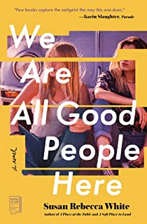 We Are All Good People Here: A Novel (English Edition)