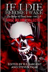 If I Die Before I Wake: Three Volume Collection - Volumes 1-3 (The Better Off Dead Series) Kindle Edition