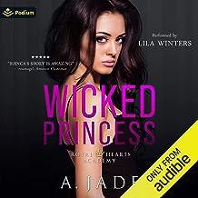 Wicked Princess: Royal Hearts Academy, Book 3