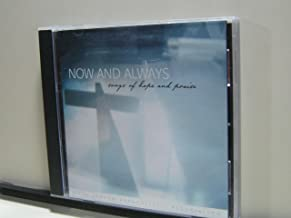 Now and Always: Songs of Hope and Praise Audio Mixed Artist