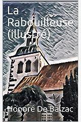 La Rabouilleuse (illustré) (French Edition) Kindle Edition