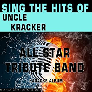 Sing the Hits of Uncle Kracker