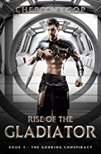 The Godking Conspiracy- Rise of the Gladiator Book 3 (English Edition)