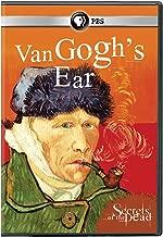 Secrets of the Dead: Secrets of the Dead: van Gogh's Ear