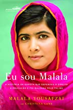 Eu Sou Malala de Malala Yousafzai; Chistina Lamb pela Companhia das Letras (2013)