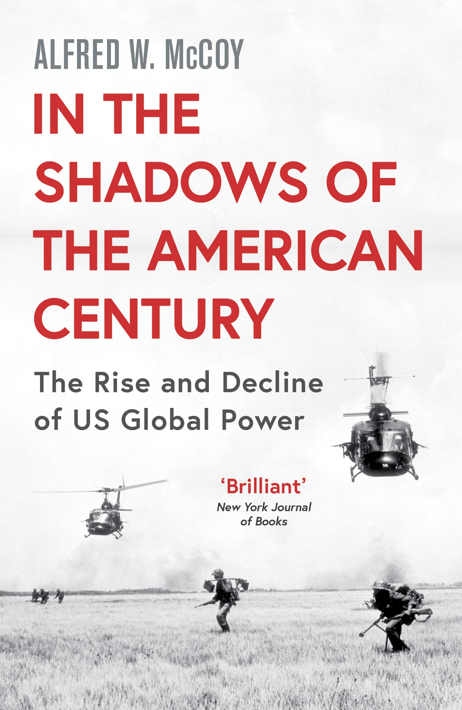 McCoy, A: In The Shadows Of The American Century