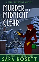 Murder on a Midnight Clear: A 1920s Christmas Mystery (High Society Lady Detective Book 6)