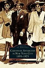 Caribbean Americans in New York City: 1895-1975