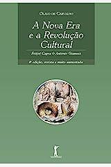 A Nova Era e a Revolução Cultural: Fritjof Capra & Antonio Gramsci eBook Kindle