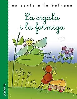 La cigala i la formiga (Un conte a la butxaca) (Catalan Edition)