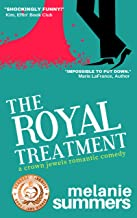 The Royal Treatment (The Crown Jewels Romantic Comedy Series Book 1)