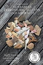 Handbook of Alabama's Prehistoric Indians and Artifacts