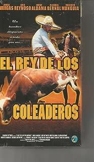 El Rey De Los Coleaderos VHS