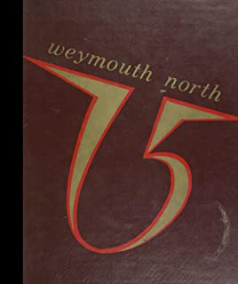 (Reprint) 1975 Yearbook: Weymouth North High School, Weymouth, Massachusetts