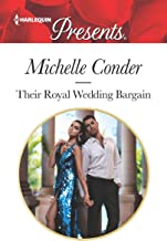 Their Royal Wedding Bargain (Harlequin Presents Book 3783)