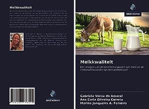 Melkkwaliteit: Een analyse van de kwaliteitsaspecten van melk en de inkoopvoorwaarden op melkveebedrijven