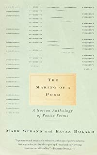 The Making of a Poem: A Norton Anthology of Poetic Forms