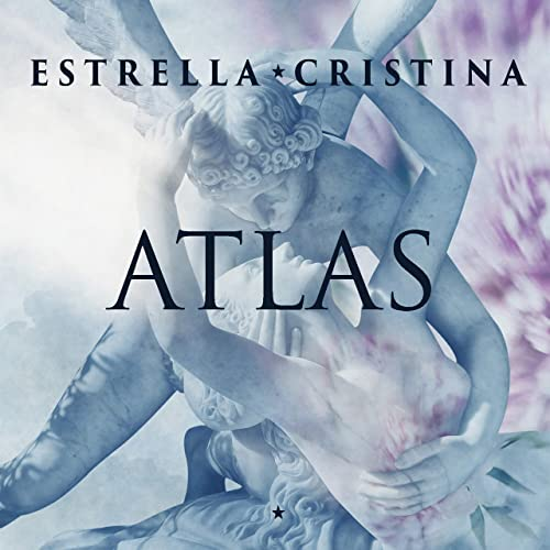 Atlas by Estrella Cristina on Amazon Music - Amazon.com