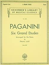 6 Grande Etudes after N. Paganini: Schirmer Library of Classics Volume 835 Piano Solo