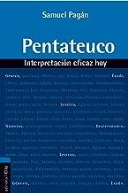 Pentateuco: Interpretación eficaz hoy (Spanish Edition)