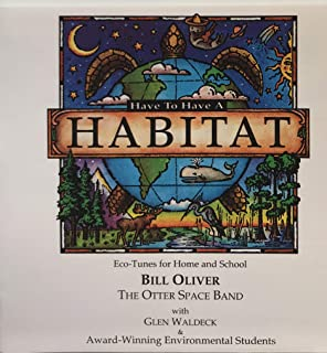 Have to Have a Habitat (Eco-Tunes for Home and School)