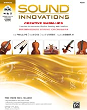 Sound Innovations for String Orchestra -- Creative Warm-Ups: Exercises for Intonation, Rhythm, Bowing, and Creativity for ...
